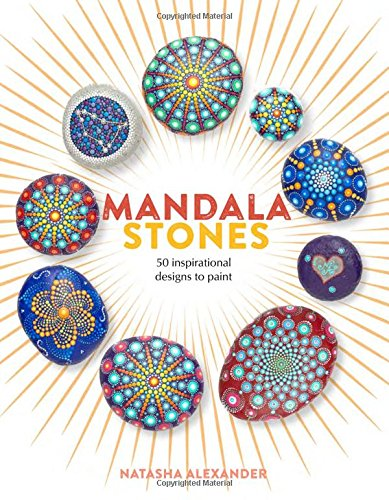 Pdf Crafts Mandala Stones: 50 Inspirational Designs to Paint