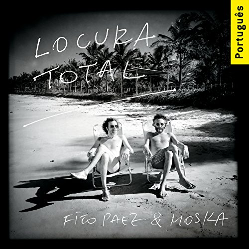 ... Locura Total (Versão Brasileira)