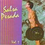 Salsa Pesada (Vol. 1)