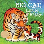 Big Cat, Little Kitty | Scotti Cohn