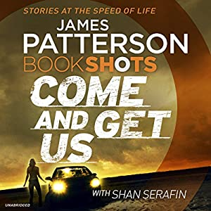 Come and Get Us Audiobook