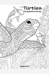 Turtles Coloring Book for Grown-Ups 1 (Volume 1)