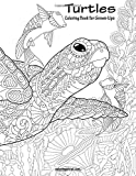 Turtles Coloring Book for Grown-Ups 1: Volume 1