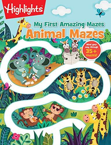 Animal Mazes (Highlights(TM) My First Amazing Mazes)