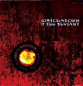 Orichalcum & the Deviant [Vinyl]