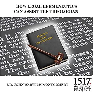 How Legal Hermeneutics Can Assist the Theologian Lecture