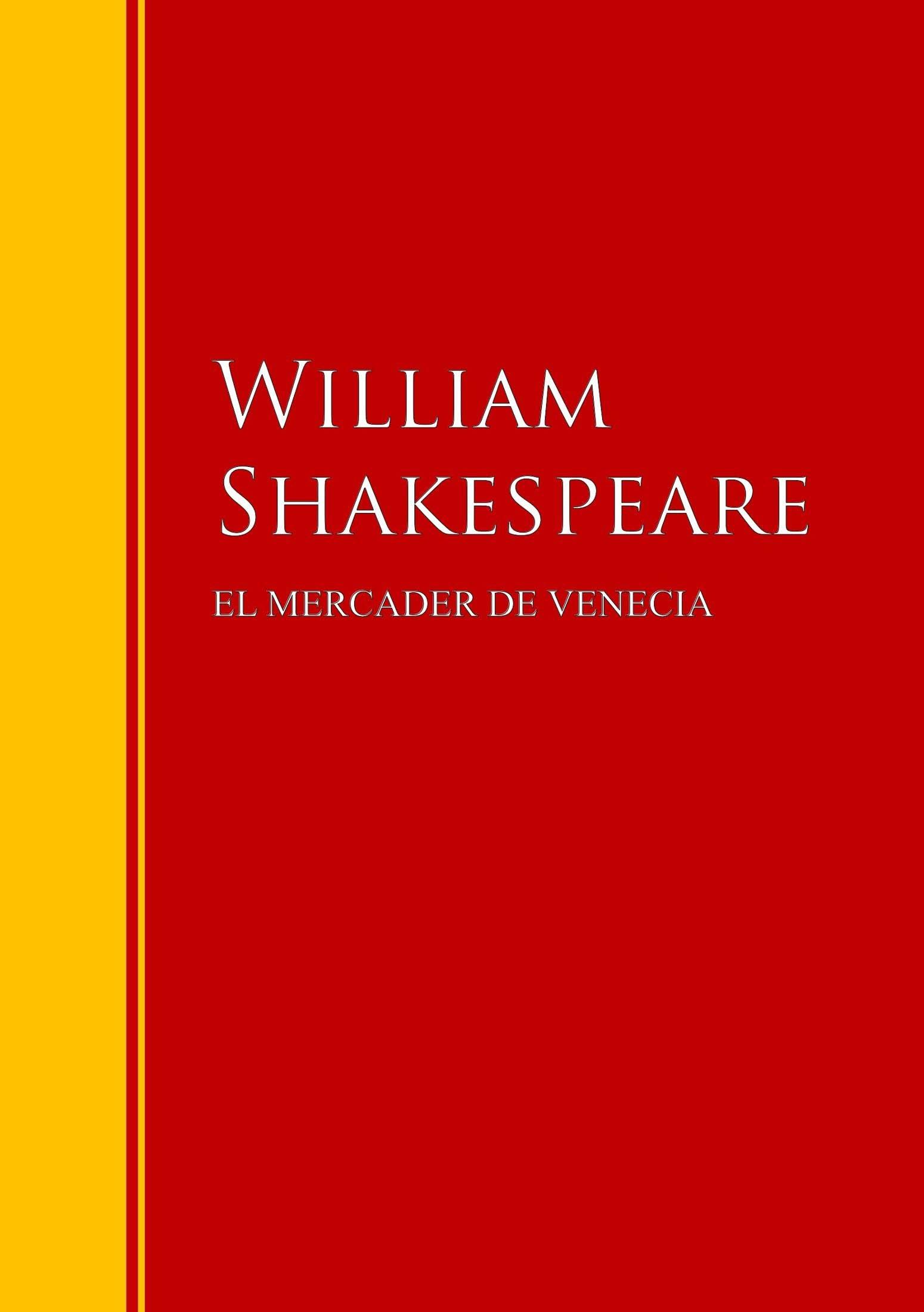 El mercader de Venecia: Biblioteca de Grandes Escritores