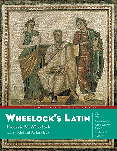 Wheelock's Latin, 6th Edition Revised (The Wheelock's Latin)