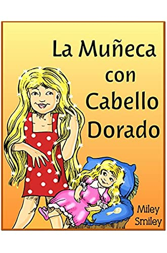 Libros Para Ninos: «la Muñeca Con Cabello Dorado»