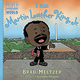 I am Martin Luther King, Jr. (Ordinary People Change the World) by [Meltzer, Brad]
