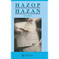 Hazop & Hazan: Identifying and Assessing Process Industry Hazards, Fouth Edition