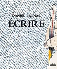 Écrire par Daniel Pennac