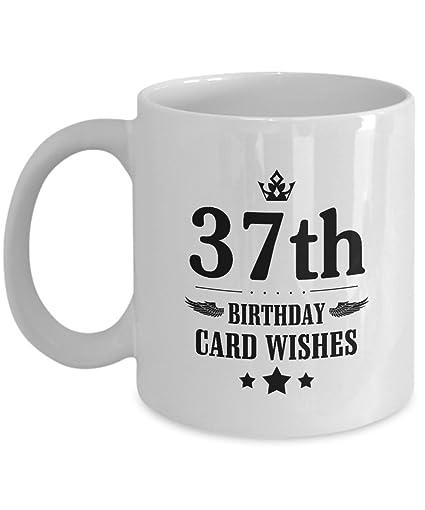 Funny Happy Birthday Mug For Mom Dad Best Friend 37th Card
