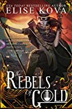 The Rebels of Gold (Loom Saga)