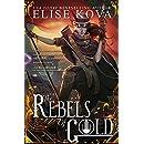 The Rebels of Gold (Loom Saga)