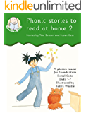 Phonic stories to read at home 2: Help your child to read and write: a Sounds-Write reader for Units 8 to 11 (Sounds-Write Readers)
