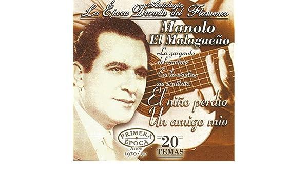 Manolo el Malagueño, La Época Dorada del Flamenco de Manolo El Malagueño en Amazon Music - Amazon.es
