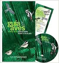 GUIA DE LAS AVES DEL PARQUE NATURAL SIERRAS DE CAZORLA, SEGURA Y LAS VILLAS JAEN: Amazon.es: Humberto Gacio Iovino, ALGAKON, S.L., Antonio Ojea Gallegos: Libros