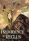 La Providence du reclus par Rey