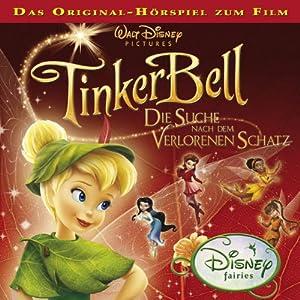 Die Suche nach dem verlorenen Schatz (Tinkerbell 2) Hörspiel
