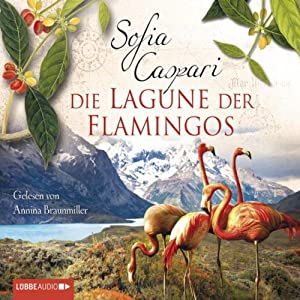 Die Lagune der Flamingos Hörbuch