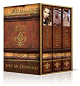 The Bayou Secrets Saga: The Complete Collection: Deadline~Lifeline~Flatline