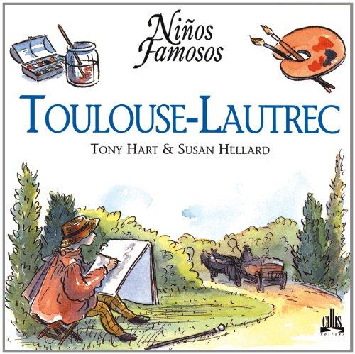 Toulouse-Lautrec (Niños famosos series) by Brand: Callis Editora