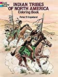 Best Dover Publications Fiction History Books - Indian Tribes of North America Coloring Book Review