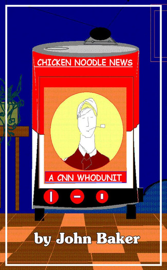Chicken Noodle News: A CNN Whodunit by Brand: Dailey Swan Publishing