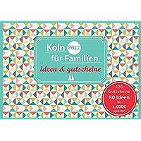 Familiengutscheinbuch Köln - Köln für Familien - ideen und gutscheine