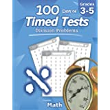 Humble Math - 100 Days of Timed Tests: Division: Grades 3-5, Math Drills, Digits 0-12, Reproducible Practice Problems