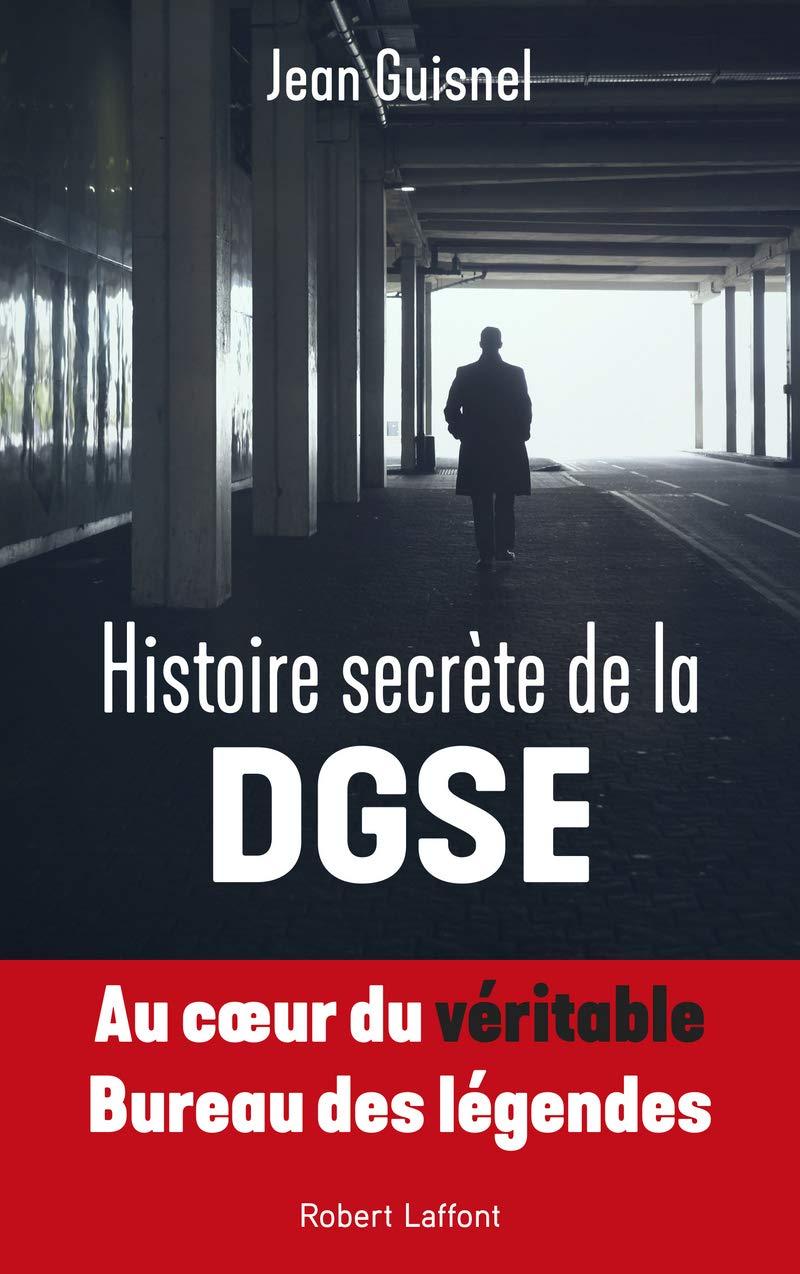Amazon Fr Histoire Secrete De La Dgse Jean Guisnel Livres