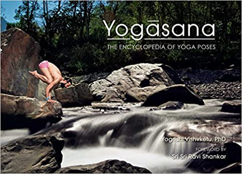 Yogasana: The Encyclopedia of Yoga Poses: Amazon.es ...