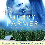 Catch a Falling Star: Second Chances, Book 3 | Merry Farmer