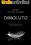 Dissoluto (The Underwood's Livro 1)