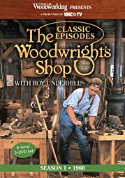 The Woodwright\'s Shop (Season 1): The Historic Launch of Roy Underhill\'s Handtool & Woodworking Projects