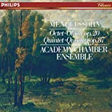 Mendelssohn: Octet in E flat; Quintet in B flat