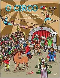 Circo, O: Amazon.es: Roseana Murray: Libros