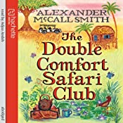 The Double Comfort Safari Club | Alexander McCall Smith