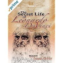 The Secret Life of Leonardo da Vinci