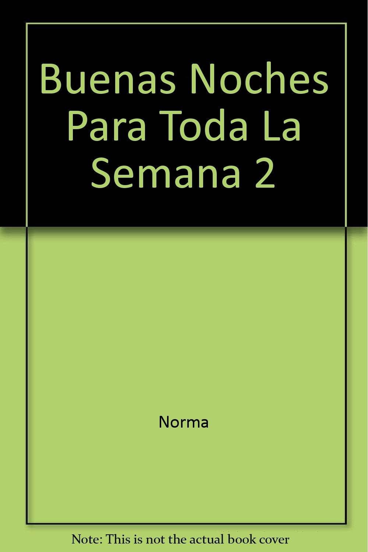 Download Buenas Noches Toda La Semana 2 (Spanish Edition) pdf epub
