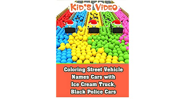 Amazon com: Watch Coloring Street Vehicle Names Cars with