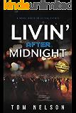 Livin' After Midnight