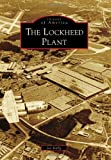 Lockheed Plant, The (Images of America)