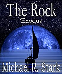 The Rock - Exodus (Fallen Earth Book 6)