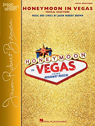 Honeymoon in Vegas: Vocal Selections - Vocal Line with Piano Accompaniment