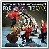 Rock Around the Clock Very Best of Bill Haley