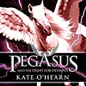 Pegasus and the Fight for Olympus | Kate O'Hearn
