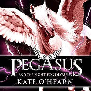 Pegasus and the Fight for Olympus Audiobook