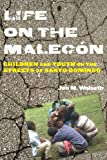 Life on the Malecón, Jon M. Wolseth, 0813562872